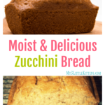 Moist & Delicious Zucchini Bread Recipe {Easy Too!}