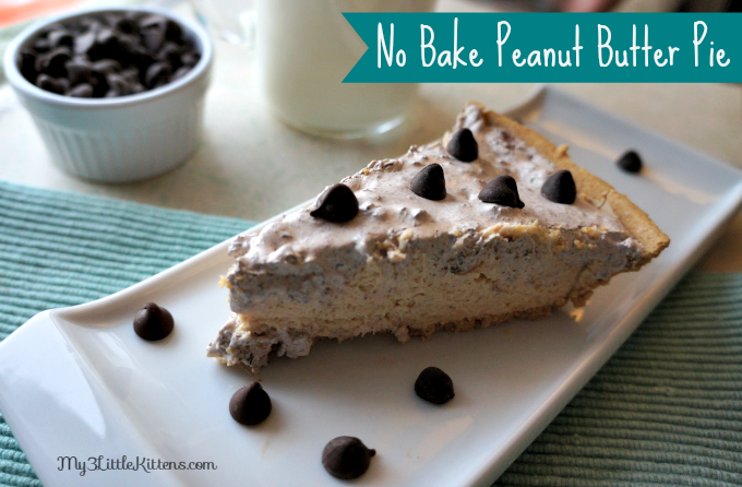 No Bake Peanut Butter Pie - My 3 Little Kittens