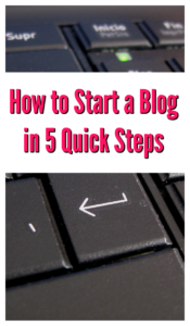 How to Start a Blog in 5 Quick Steps