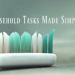 Household Tasks Made Simple