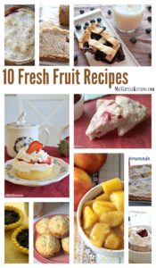 10 Fresh Fruit Recipes