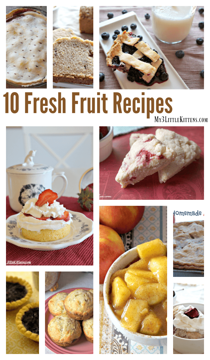 These 10 Fresh Fruit Recipes are Perfect for Summer or Anytime. Strawberries, Cherries, Blueberries, Apples, Banana and Many More!