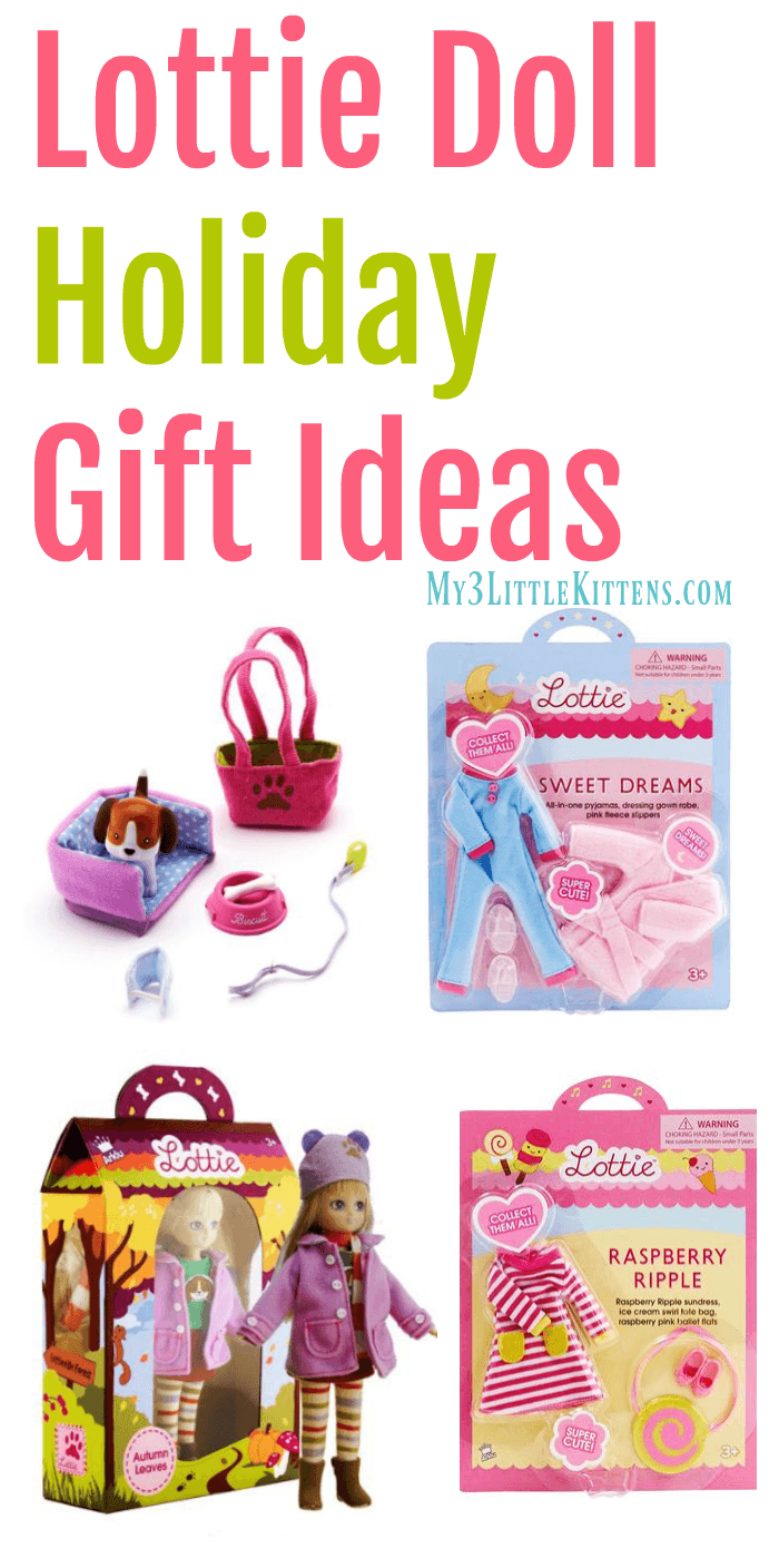 Lottie Doll Holiday GIft Ideas!