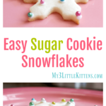 These Easy Sugar Cookie Snowflakes are the perfect cutouts for any occasion!