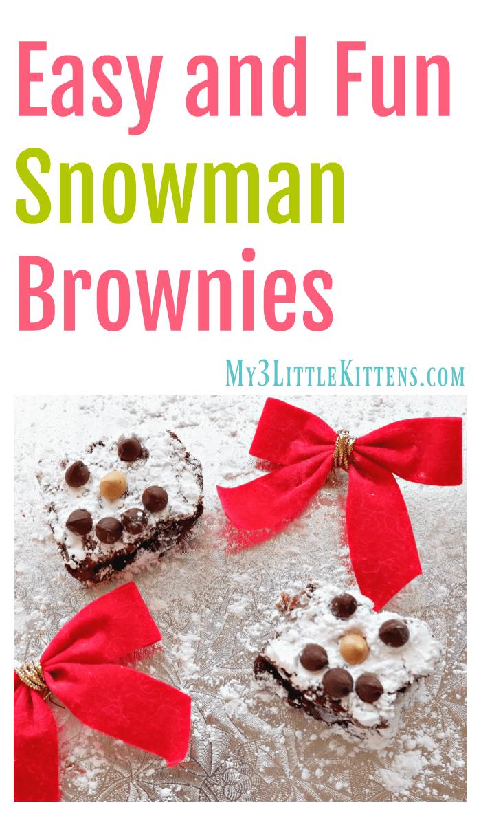 Easy and Fun Snowman Brownies Kids will Love! Snow Man Yum!